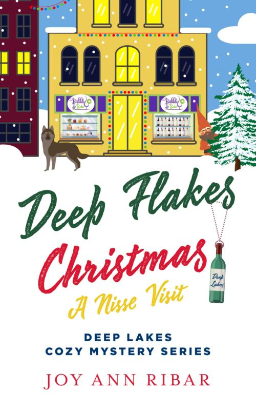 Book Cover. Deep Flakes Christmas - A Nisse Visit. Deep Lakes Cozy Mystery Series by Joy Ann Ribar. Storefront with Christmas lights in a snowy landscape.