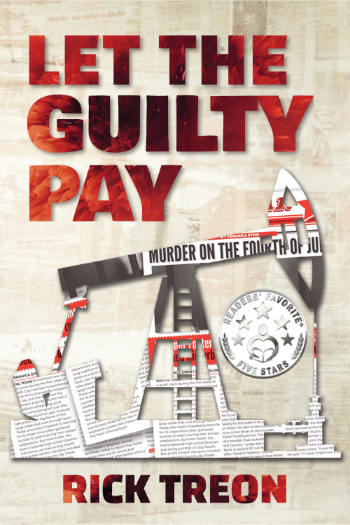 Let the Guilty Pay by Rick Treon