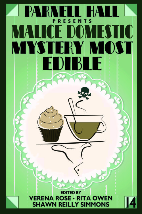 Book Cover. Parnell Hall presents Malice Domestic Mystery Most Edible. Drawing of a cupcake and mug of liquid with a skull and crossbones above it.