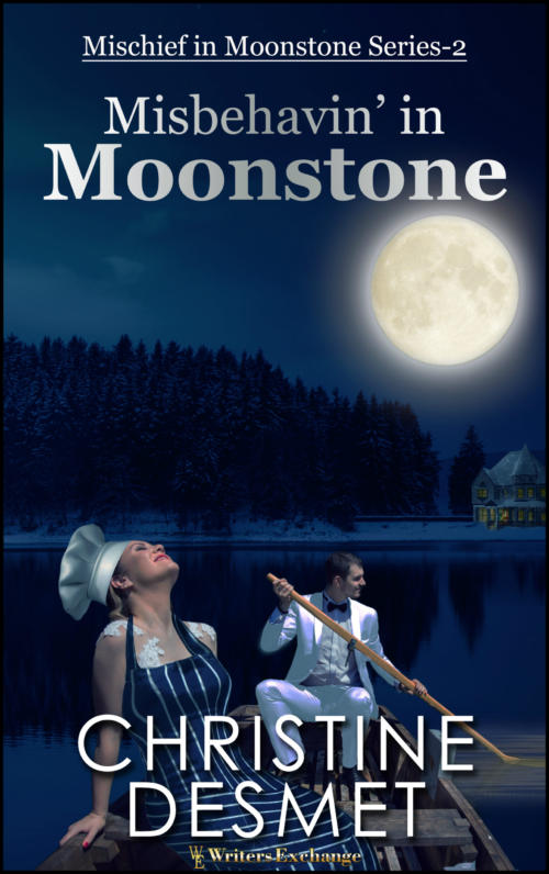 Book Cover. Misbehavin' in Moonstone - Mischief in Moonstone Series-2 by Christine DeSmet. Woman wearing a chef hat and apron in a boat rowed by a man in a white suit at night with the moon in the sky.