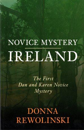 Book cover of Novice Mystery Ireland by Donna Rewolinski