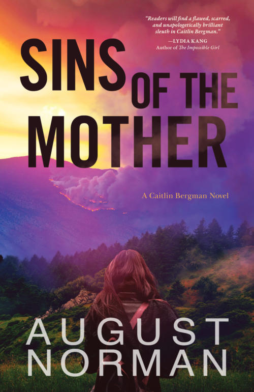 Book Cover. Sins of the Mother by August Norman. Woman looking at distant mountainside on fire.