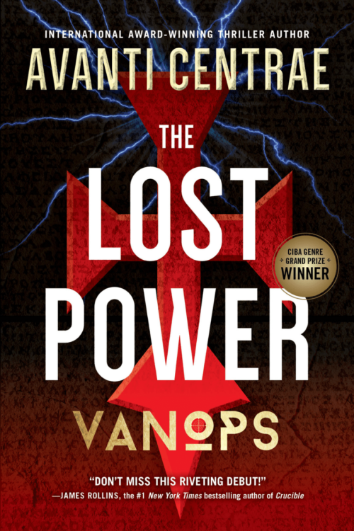 Book Cover. VanOps: The Lost Power by Avanti Centrae. Red cross-like symbol with lightning in the background.