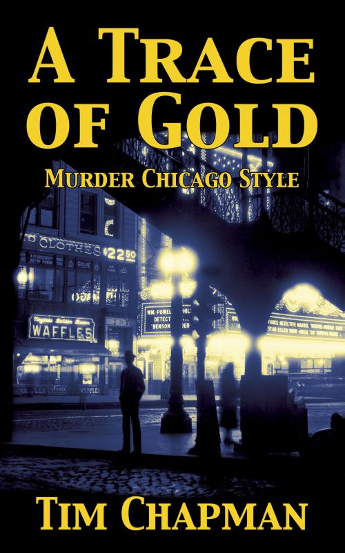 Book cover of A Trace of Gold by Tim Chapman